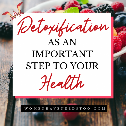 Detoxification as an Important Step to Your Health